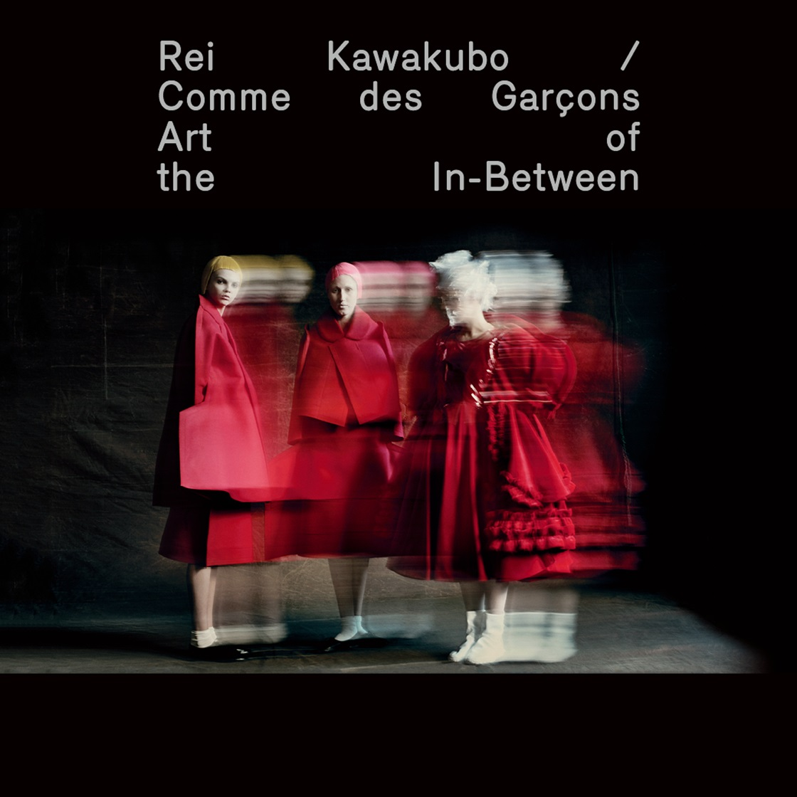 Rei Kawakubo/Comme des Garcons: Art of the In-Between!
