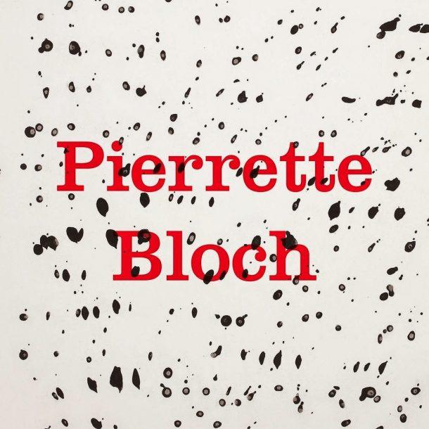 Pirrette Bloch – Η κυρίαρχη μορφή της Γαλλικής Αφαιρετικής Τέχνης!