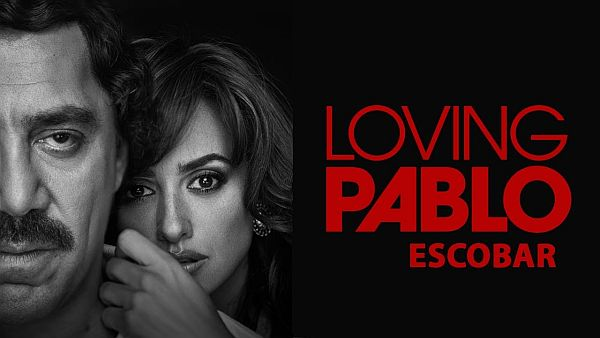 """Loving Pablo"" –  Everyone has a price, the important thing is to find out what it is."