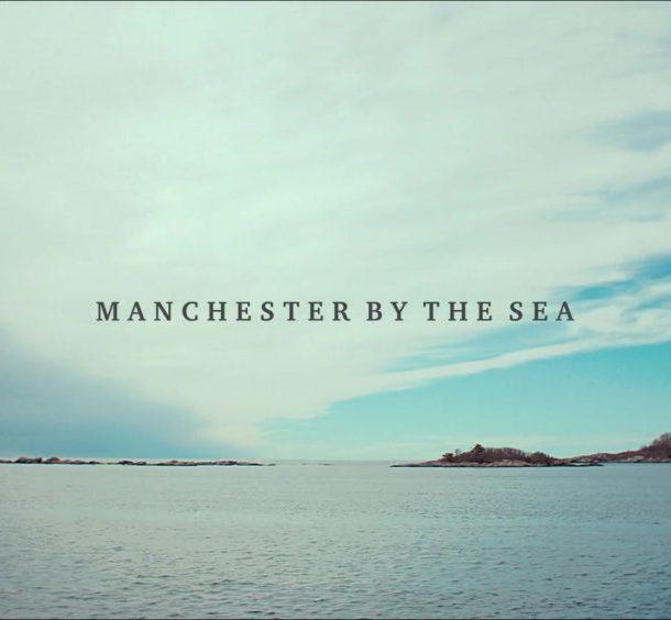 """Μια πόλη δίπλα στη θάλασσα – """"Manchester by the Sea""""!"""