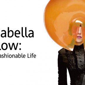 The Divine Isabella Blow! A fashionable life!